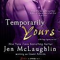 Temporarily Yours Hörbuch von Diane Alberts Gesprochen von: Vanessa Edwin