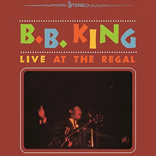 Every Day I Have The Blues (Live At The Regal Theater, Chicago / 1964)