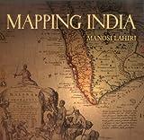Mapping India, Manosi Lahiri, 8189738984