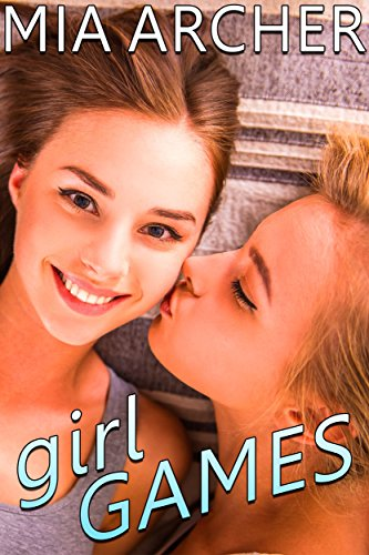 Girl Games A Sweet Lesbian Romance By Archer Mia