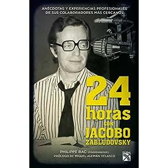 24 horas con Jacobo Zabludovsky book jacket