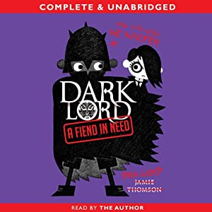 Dark Lord: A Fiend in Need Audiobook
