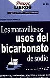 Los Maravillosos Usos del Bicarbonato de Sodio