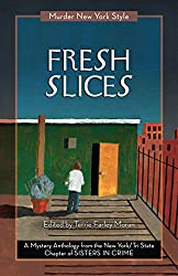 Fresh Slices: A Mystery Anthology (Murder New York Style Book 2)