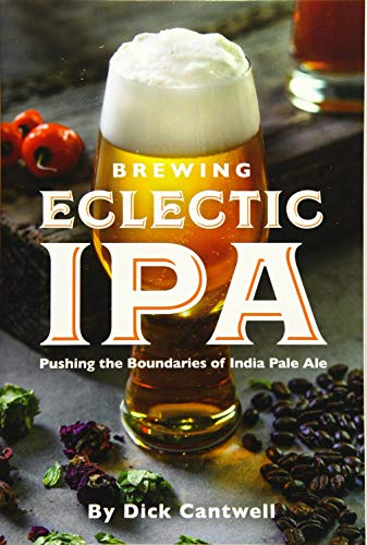 Brewing Eclectic IPA: Pushing the Boundaries of India Pale Ale (Ale Pale Beer)