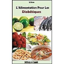 L'Alimentation Pour Les Diabétiques (French Edition)