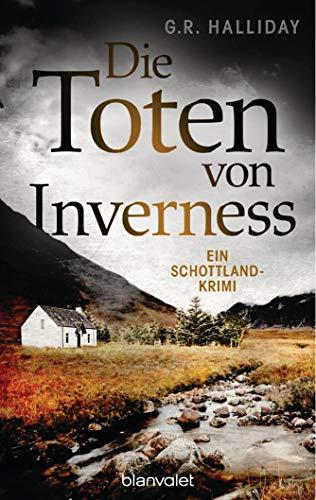 Die Toten von Inverness: Ein Schottland-Krimi (German - Bettina Tote