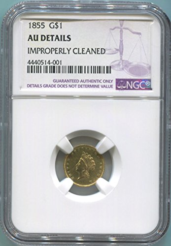 1855 P $1 Dollar AU Details NGC