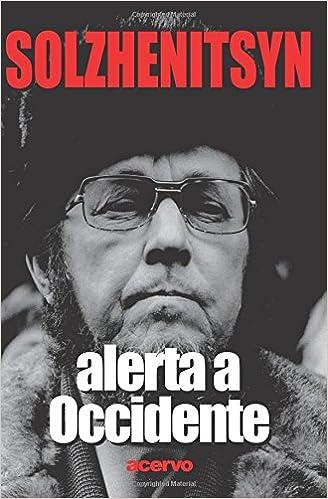 Alerta a Occidente: Amazon.es: Solzhenitsyn, Aleksandr Isaevich ...