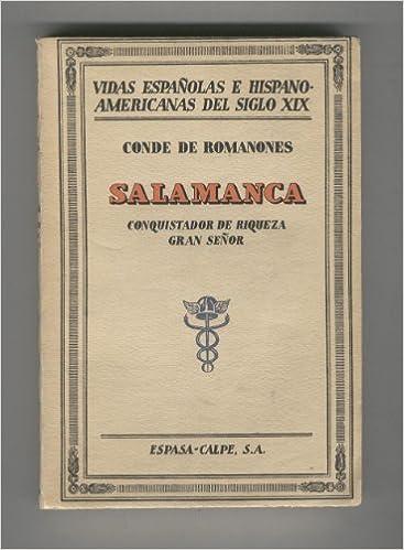 Amazon.com: Salamanca. Conquistador de riqueza, gran Señor ...