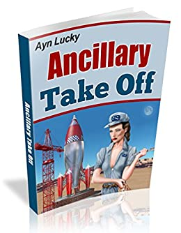 Ancillary Take Off (Solar Justice Warriors Book 1)