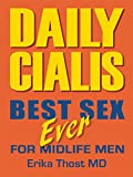 Daily Cialis: Best Sex Ever For Midlife Men