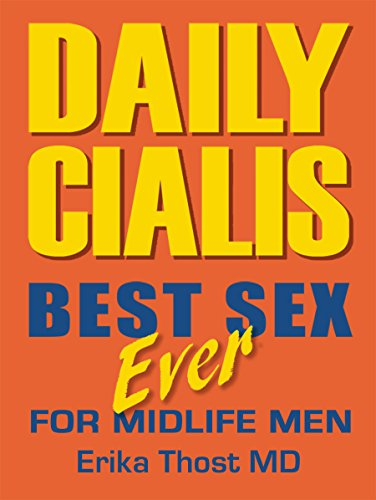 Daily Cialis: Best Sex Ever For Midlife Men by [Thost MD, Erika]