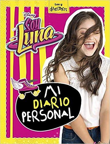 Soy Luna. Mi diario personal (Disney. Soy Luna): Amazon.es ...
