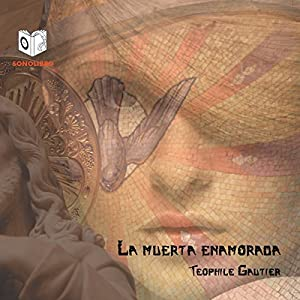 La Muerta Enamorada [The Death of Love] Audiobook