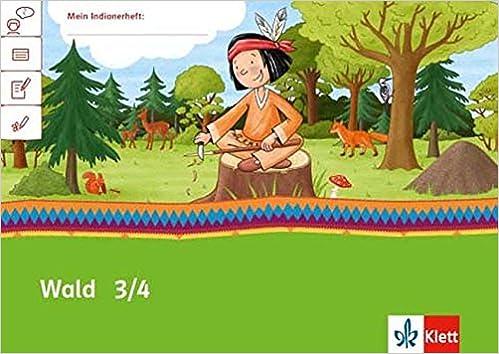 Wald 34 Arbeitsheft Klasse 34 Mein Indianerheft Amazonde