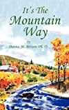 It's the Mountain Way, Donna M. Bevans, 1477277846