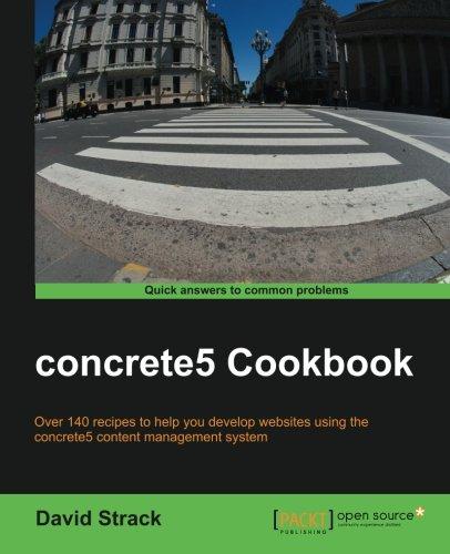 concrete5 Cookbook by David Strack, Publisher : Packt Publishing