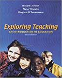 img - for Exploring Teaching: An Introduction to Education with Free Interactive Student CD-ROM and Free PowerWeb by Arends Richard I Winitzky Nancy E. Tannenbaum Margaret D (2001-05-25) Hardcover book / textbook / text book