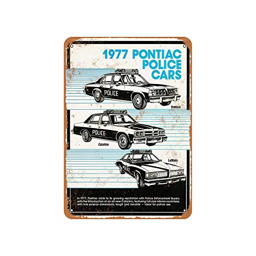 Fhdang Decor Vintage Pattern 1977 Pontiac Police Cars Vintage Look Aluminum Sign Metal Sign,12x18 Inches