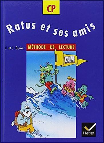 Ratus Et Ses Amis Cp Methode De Lecture Amazon Fr J Et J