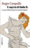 Il segreto di Nadia B.: La musa di Michelstaedter tra scandalo e tragedia