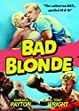 Bad Blonde [DVD]<br>$419.00