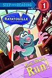 Run, Remy, Run! (Step into Reading) (Ratatouille Movie tie in) by RH Disney (2007-05-22)
