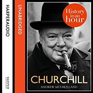 Churchill: History in an Hour Audiobook