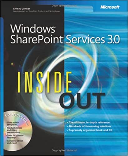 Windows® SharePoint® Services 3.0 Inside Out (Inside Out (Microsoft))