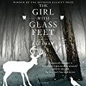 The Girl with Glass Feet Audiobook by Ali Shaw Narrated by Heather O'Neill
