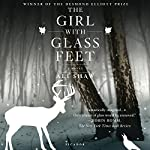 The Girl with Glass Feet | Ali Shaw