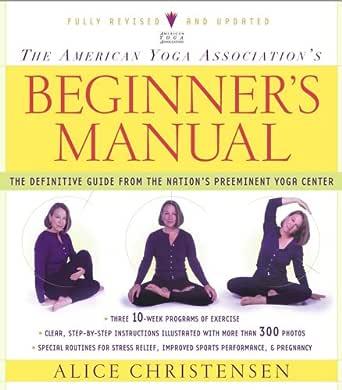 The American Yoga Association Beginners Manual Fully ...