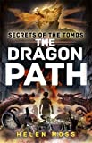 The Dragon Path: Book 2 (Secrets of the Tombs)