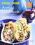Food & Wine Annual 2011: An Entire Year of Recipes (Food and Wine Annual Cookbook)