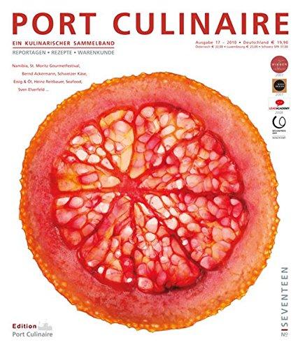 Port Culinaire Seventeen - Band No. 17: Sicherer Hafen für Gourmets