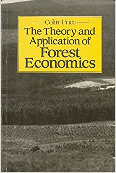 Theory and Application of Forest Economics