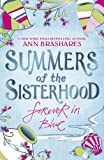 Summers of the Sisterhood: Forever in Blue by Ann Brashares (5-Jul-2007) Paperback