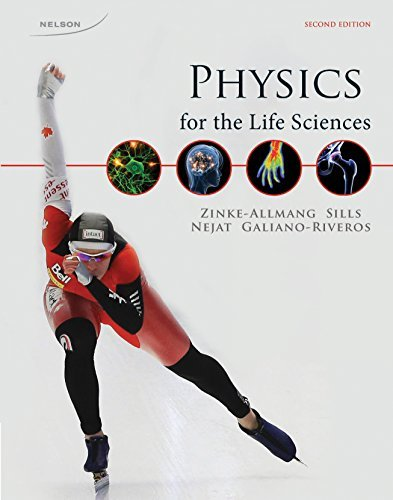 Physics for the Life Sciences by Zinke-Allmang, Martin, Sills, Ken, Nejat, Reza, Galiano-Rive (2012) Hardcover (Physics For Life Sciences Martin Zinke Allmang)