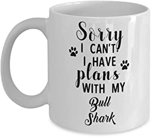 Bull Shark Mug - Sorry I Can't I Have Plans With My - Funny Novelty Ceramic Coffee & Tea Cup Cool Gifts For Men Or Women With Gift Box