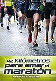 42 Kilómetros Para Amar El Maratón (Stadium)