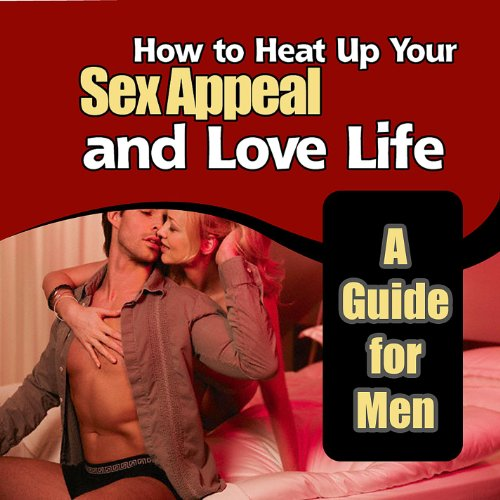 Congratulate, this how to increase sex appeal for men
