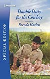 img - for Double Duty for the Cowboy (Match Made in Haven) book / textbook / text book