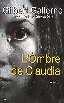 L'ombre de Claudia par Gallerne