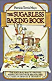 img - for Sugarless Baking Book book / textbook / text book