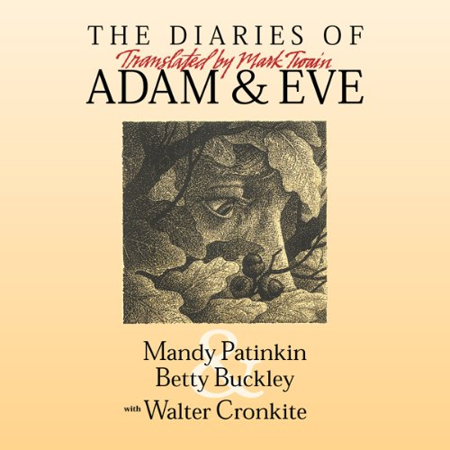 The Diaries of Adam & Eve: Translated by Mark Twain