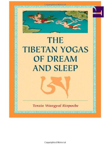 Image of The Tibetan Yogas Of Dream And Sleep