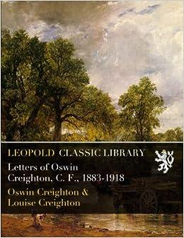 Descargar Bit Torrent Letters Of Oswin Creighton, C. F., 1883-1918 PDF Gratis 2019