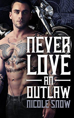 Never Love an Outlaw: Deadly Pistols MC Romance (Outlaw Love) (Arden Fair)