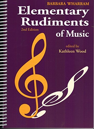 TWER - Elementary Rudiments of Music, 2nd Edition (Theory Music Edition 2nd)